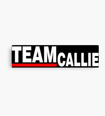 Team Callie - For Dark Canvas Print