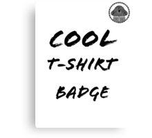 Duggee Cool T-shirt Badge Canvas Print