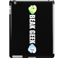 Beak Geek iPad Case/Skin