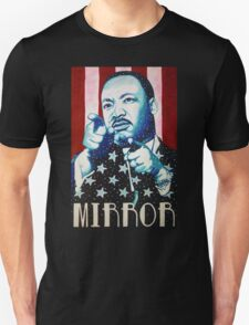 Martin Luther King Look in the Mirror T-Shirt T-Shirt
