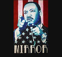 Martin Luther King Look in the Mirror T-Shirt Unisex T-Shirt