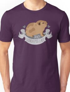 Crazy Guinea Pig Lady (Banner) Unisex T-Shirt
