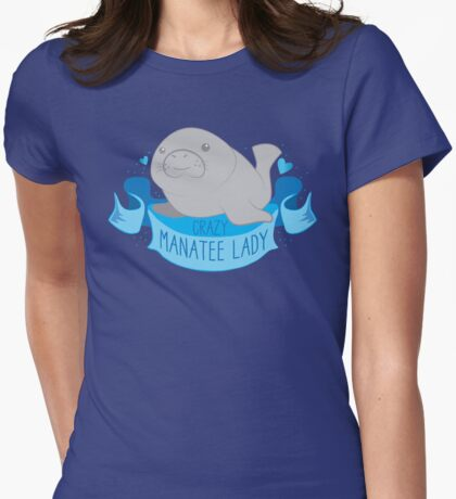 Crazy Manatee lady banner Womens Fitted T-Shirt