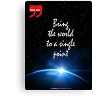 Zen Quote: Bring the World To A Single Point Canvas Print