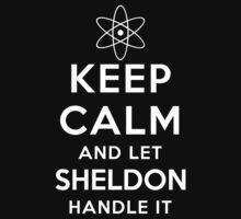 Let Sheldon Handle It T-shirt Hoodie Case BBT Fan Dr Cooper by CarlosV