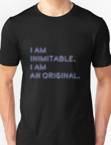 i am inimitable, i am an original Unisex T-Shirt