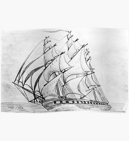 Graphite  Pencil Drawing of a Clipper Ship at Top Speed Poster