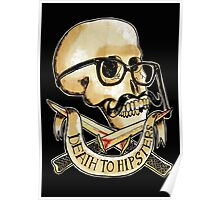 Death to hipsters ! Poster