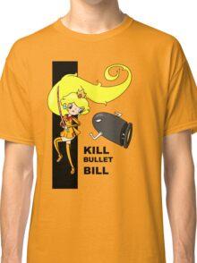 Kill bullet Bill Classic T-Shirt