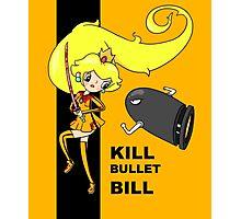 Kill bullet Bill Photographic Print