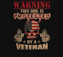 Warning this girl is protected by a veteran - T-shirts & Hoodies T-Shirt