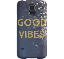 Good Vibes Samsung Galaxy Case/Skin