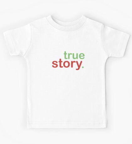 True Story Kids Tee
