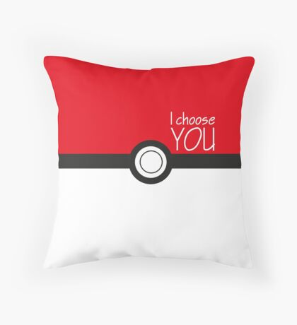 I choose you! Throw Pillow
