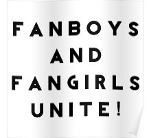 Fanboys and Fangirls Unite! Poster