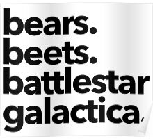Bears. Beets. Battlestar Galactica. Poster