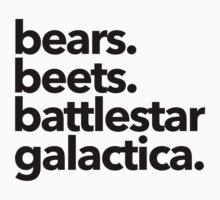Bears. Beets. Battlestar Galactica. Baby Tee