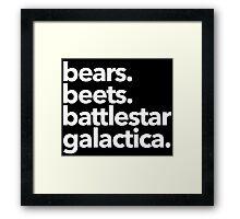 Bears. Beets. Battlestar Galactica. (White Variant) Framed Print