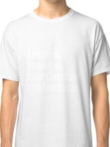 Bears. Beets. Battlestar Galactica. (White Variant) Classic T-Shirt