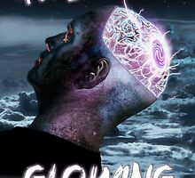 My Mind Is Glowing (Poster & T-Shirt Variation) by Andy  King Art