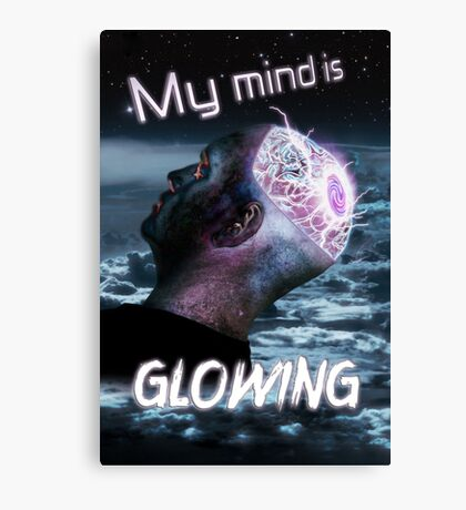 My Mind Is Glowing (Poster & T-Shirt Variation) Canvas Print