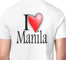 I LOVE, MANILA, Filipino, Maynilà, Philippines Unisex T-Shirt