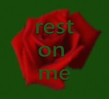 Rest on me by Dulcina