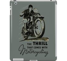 the thrill that comes with motorcycling iPad Case/Skin
