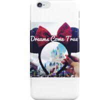 Dreams Come True (Orlando, Florida) iPhone Case/Skin