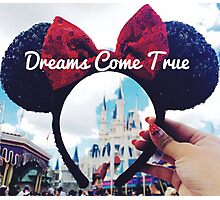 Dreams Come True (Orlando, Florida) Photographic Print