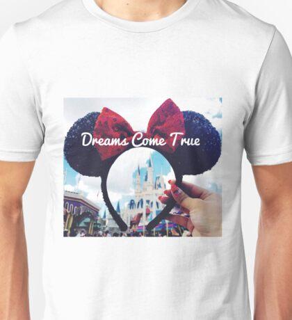 Dreams Come True (Orlando, Florida) Unisex T-Shirt