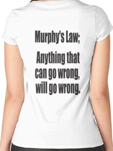 Murphy's Law, Anything that can go wrong, will go wrong. Women's Fitted Scoop T-Shirt