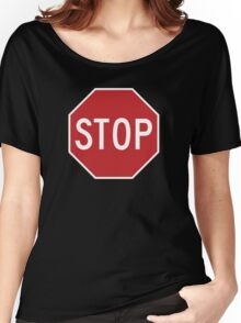Traffic stop sign Women's Relaxed Fit T-Shirt
