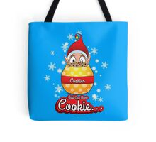 Just One More Cookie... Tote Bag