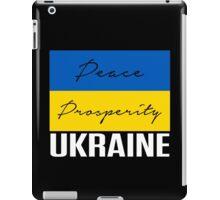 PEACE PROSPERITY UKRAINE PROTEST iPad Case/Skin