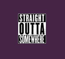 STRAIGHT OUTTA SOMEWHERE TOP Unisex T-Shirt