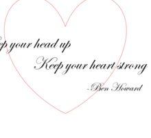 Ben Howard- Keep your head up Sticker