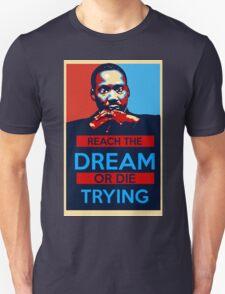 MLK: Reach The Dream T-Shirt