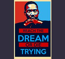 MLK: Reach The Dream Unisex T-Shirt