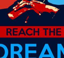 MLK: Reach The Dream Sticker