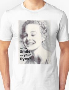 Can you Smile with your eyes? Unisex T-Shirt