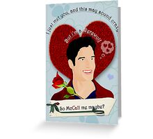 McCall me maybe Greeting Card