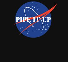 Pipe It Up Unisex T-Shirt