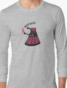 Infatuate! Long Sleeve T-Shirt