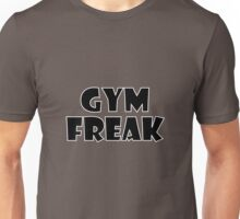 Gym Freak (Black) Unisex T-Shirt