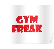 Gym Freak (Red) Poster