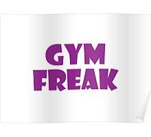 Gym Freak (Purple) Poster