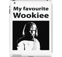 My favourite Wookiee iPad Case/Skin