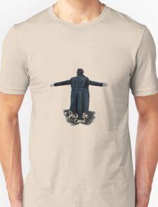 Don't Be Dead [light] Unisex T-Shirt