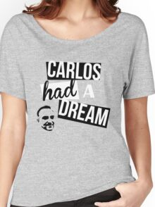 Carlos Had A Dream - Blue Women's Relaxed Fit T-Shirt